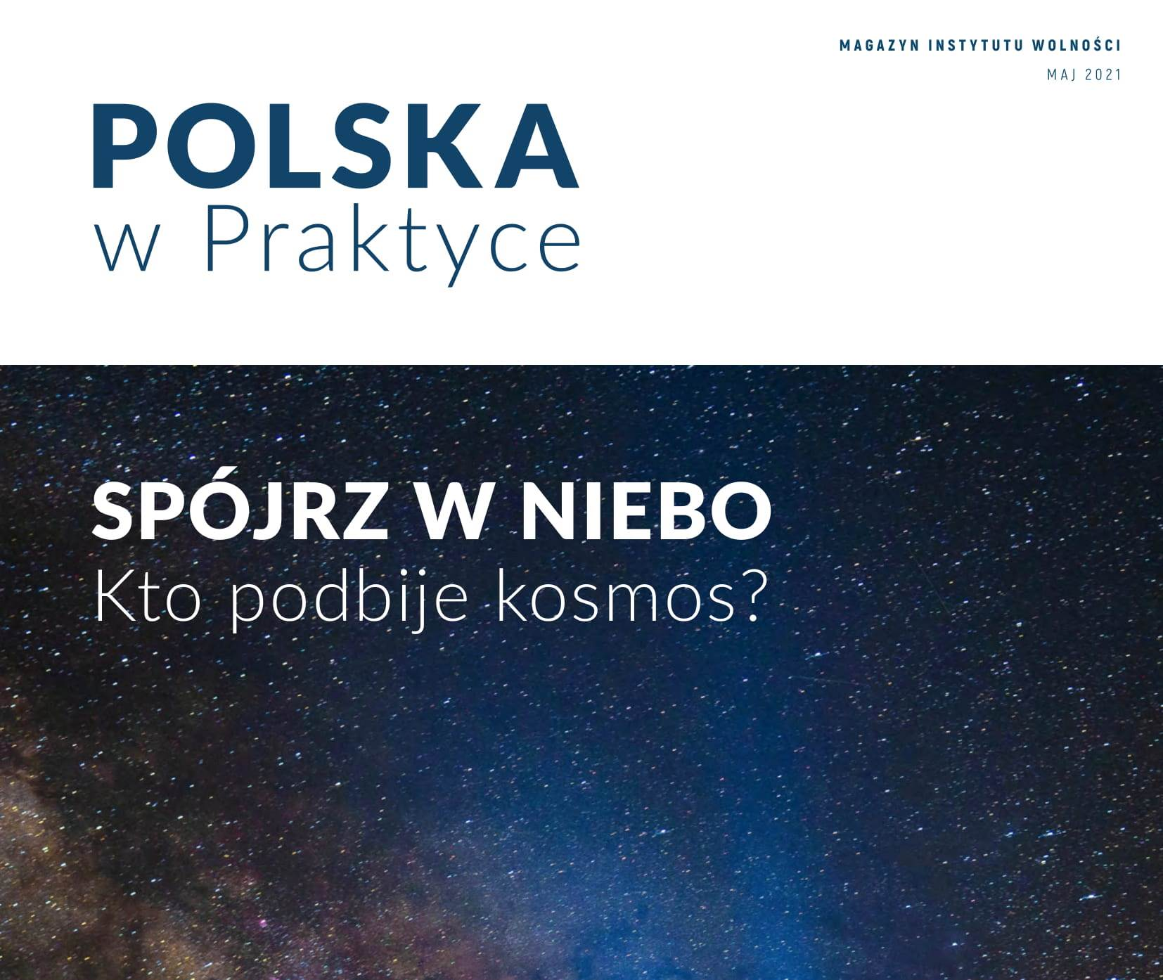 Spójrz w niebo! Nowy numer magazynu Polska w Praktyce już dostępny.
