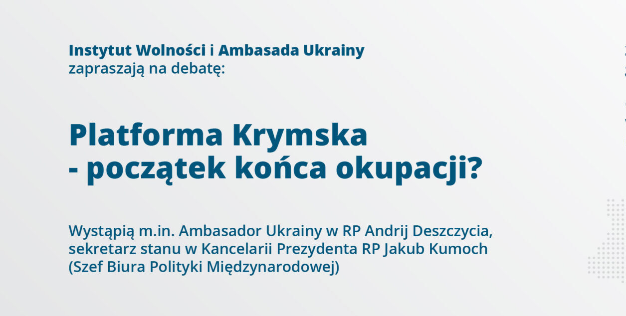 Zaproszenie na debatę Platforma Krymska – początek końca okupacji?